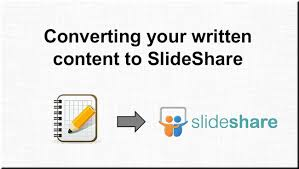 slede share slideshare best practices how to turn written content into a