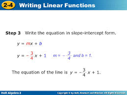 step 3 write the equation in slope intercept form y mx b