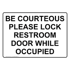 Be Courteous Please Lock Restroom Door While Occupied Sign NHE 37133