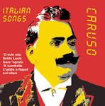 Italian Songs: The Digital Recordings album by Enrico Caruso