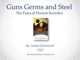guns germs and steel the fates of human societies ppt video  guns germs and steel the fates of human societies