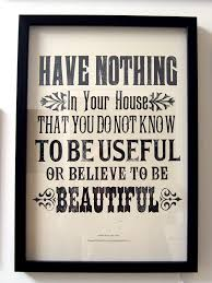 William Morris Quote Useful Or Beautiful Best Of Useful And Beautiful William Morris Quote William Morris Amen And