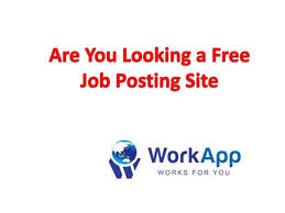 Job Posting Sites Are You Looking A Free Job Posting Site