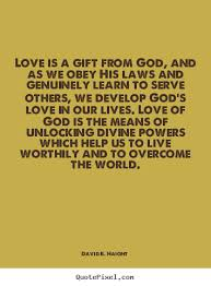 God's Love Quotes Love Quotes Love Is A Gift From God And As We Obey His Laws 11