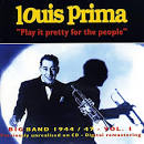 Big Band 1944-1947, Vol. 1: Play It Pretty for the People