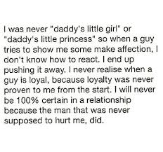 Daddy's Little Girl Quotes Beauteous Daddy Issues Too Real Quotes I Enjoy Pinterest Daddy Issues