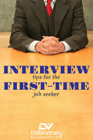 Career Interview Tips Interview Tips For The First Time Job Seeker