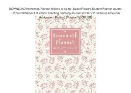 Homework To Do List Download Homework Planner Weekly To Do List Sweet Flowers Student Pl