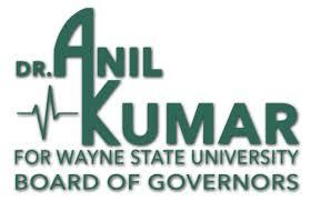 Dr. Anil Kumar for Wayne State