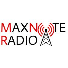 MaxNote Radio Podcast