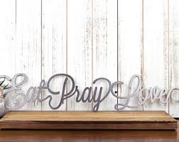 eat pray love metal wall art