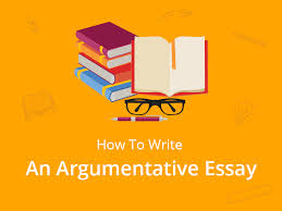 how to write a perfect argumentative essay topics examples  how to write an argumentative essay in the right way