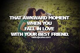 Quotes About Being In Love With Your Best Friend Best Falling In Love With Your Bestfriend