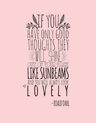 Roald Dahl Quotes Mesmerizing Roald Dahl's Good Thoughts Quote Nursery Art Print By Rory The