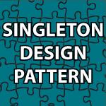 Design Patterns Tutorial Inspiration Singleton Design Pattern Tutorial