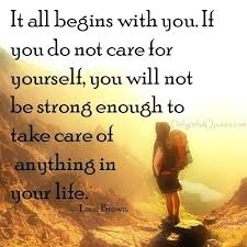 Take Care Of Yourself Quotes Inspiration Take Care Of Yourself Quotes Combined With If You Do Not Care For