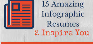 Resumes With Picture 15 Amazing Infographic Resumes To Inspire You