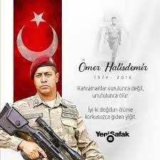 """Yeni Şafak på Twitter: """"Kahraman şehidimiz Ömer Halisdemir'i 45. yaş  gününde rahmetle anıyoruz. #15Temmuz #ÖmerHalisdemir  https://t.co/6yXFAtuX39… https://t.co/WdsY4fDDlq"""""""