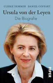 High on the agenda for the meeting was women's rights, after the turkish leader recently withdrew from the now ironically named 'istanbul convention', an international treaty on. Ursula Von Der Leyen Die Biografie Demmer Ulrike Goffart Daniel 9783492316446 Amazon Com Books