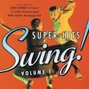Swing! Super Hits, Vol. 1