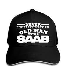 Baseball cap <b>Never Underestimate An</b> Old Man With A <b>Saab</b> Men's ...
