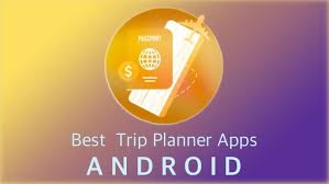 Free Travel Planner The Best Android Trip Planner Apps Getandroidstuff