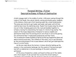 descriptive essay a place of destruction gcse english descriptive essay a place of destruction gcse english