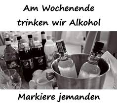 Alkohol Humor Lustige Sprüche Alkohol Markierung Meme