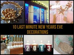 10 last minute new years eve decorations jpg