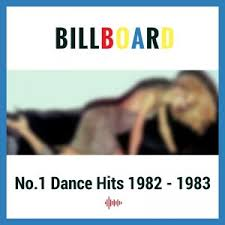 Billboards No 1 Dance Hits 1982 1983 Spotify Playlist