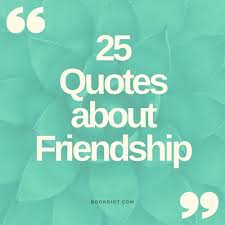 40 Literary Friendship Quotes That Celebrate Our Besties Gorgeous Aboutfriendshep