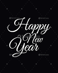 Happy New Year Shirt Design Free Happy New Year T Shirt Design For Event Party Mens Womens Kids Shirts
