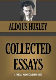 collected essays by aldous huxley