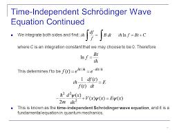 time independent schrödinger wave equation continued