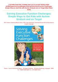 Pdf Epub Solving Executive Function Challenges Simple Ways