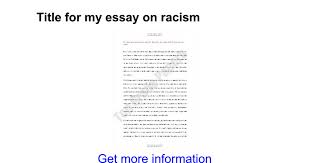 title for my essay on racism google docs