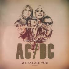 <b>AC</b>/<b>DC Roots Of</b> AC/DC We Salute You: Unauthorized vinyl at Juno ...