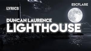 Duncan Light Up The Sky Lyrics Duncan Laurence Lighthouse Lyrics