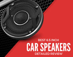 best car speakers for bass. best 6.5 inch car speakers for bass