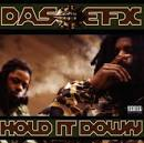 Hold It Down by Das EFX