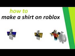 How To Create A Shirt On Roblox How To Make A Shirt On Roblox 2017 2018 Youtube