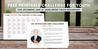 Free Printable Challenge From President Nelson To Youth