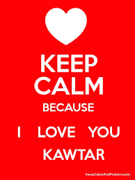 Image result for keep calm and i love kawtar