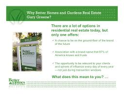 Small Picture Why choose Better Homes and Gardens Real Estate Gary Greene in The Wo