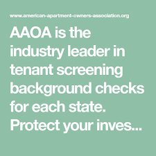 aaoa tenant screening.  Tenant AAOA Is The Industry Leader In Tenant Screening Background Checks For Each  State Protect Your Intended Aaoa Tenant Screening I