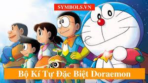 Kí Tự Đặc Biệt Doraemon ❤️ Top Tên Doraemon Chất Nhất