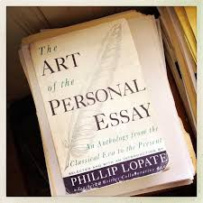 The Art Of The Personal Essay No Such Thing As Was What It Is