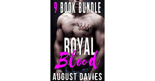 Royal Blood Complete Series Box Set by August Davies