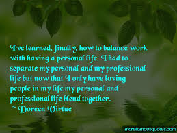 Proffessional Quotes Personal And Professional Life Balance Quotes Top 4 Quotes