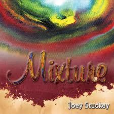 Mixture By Joey Stuckey Sheet Music Chart Format